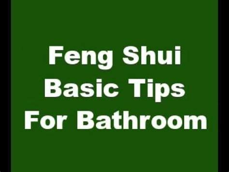 Bathroom Colors Feng Shui by Feng Shui Basic Tips For Bathroom