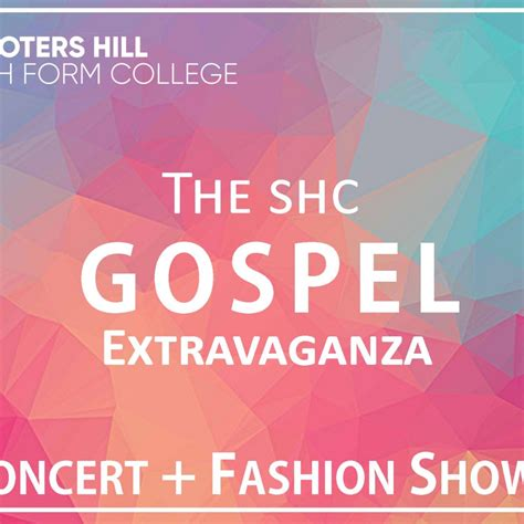 Shooters Hill Sixth Form College The Shc Gospel Extravaganza