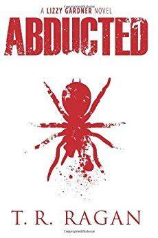 abducted books abducted lizzy gardner series book 1 kindle edition