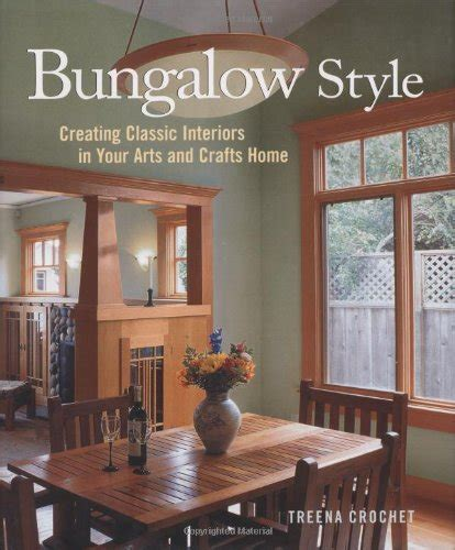 bungalow style homes interior bungalow style creating classic interiors in your arts