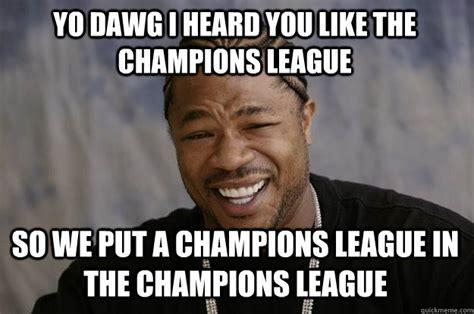 A League Memes - chions league memes