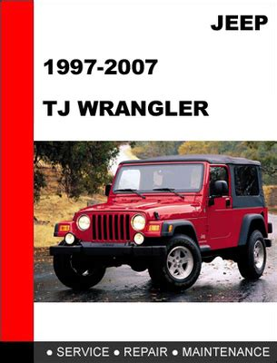 service and repair manuals 2007 jeep wrangler engine control jeep tj wrangler 1997 2007 service repair manual download manuals