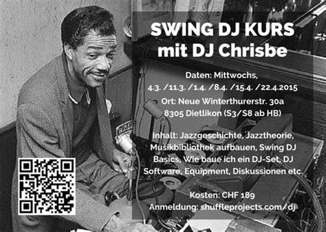 swing dj swing dj kurs mit dj chrisbe shuffle projects