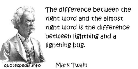 between the lightning bug and the lightning a writers famous quotes reflections aphorisms quotes about right