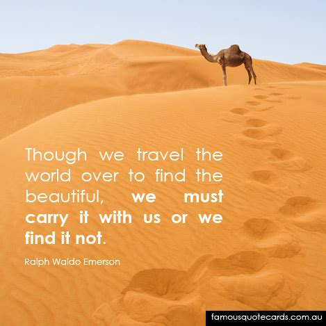 Travel Find Pretty And Protected by Though We Travel The World To Find The Beautiful We