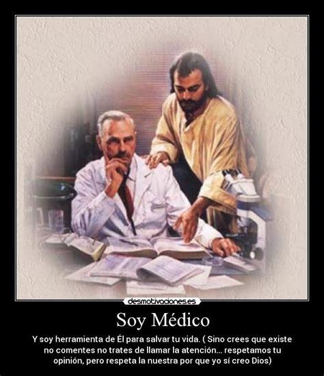 imagenes de jesus nuestro medico soy m 233 dico desmotivaciones