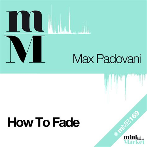 faded english mp3 download max padovani how to fade file mp3 at discogs