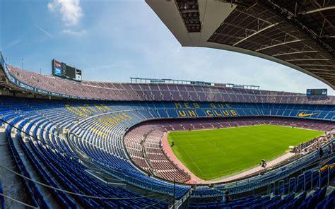 wallpaper stadium barcelona download wallpapers c nou barcelona spain fcb 4k