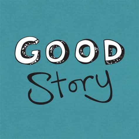 who was story story goodstoryuk