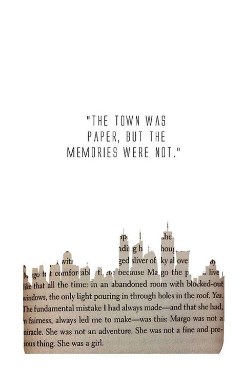 Paper Town By Green 25 best ideas about paper towns quotes on