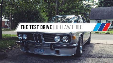 Testiii Cs the test drive bmw 3 0 cs build
