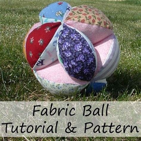 pattern for fabric ball fabric ball fabric toys pinterest