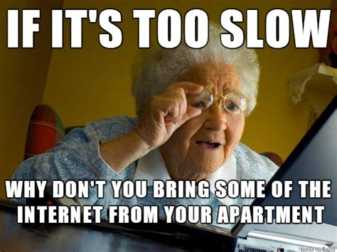 Internet Wife Meme - i live in an on cus apartment when i visit home i