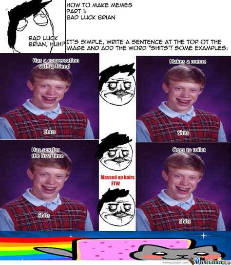 Make A Bad Luck Brian Meme - how to make memes bad luck brian by pinfu meme center