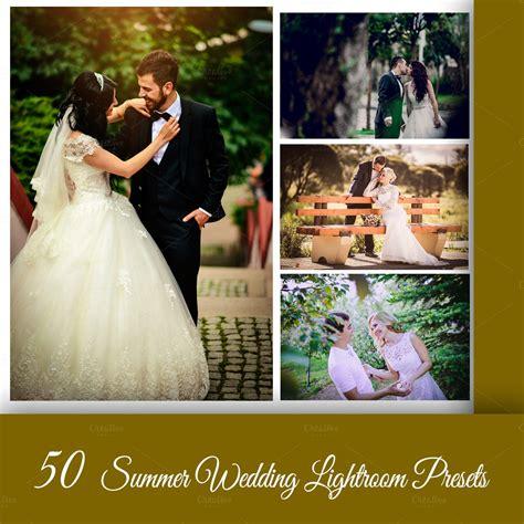 lightroom wedding workflow 50 summer wedding lightroom workflow actions on creative