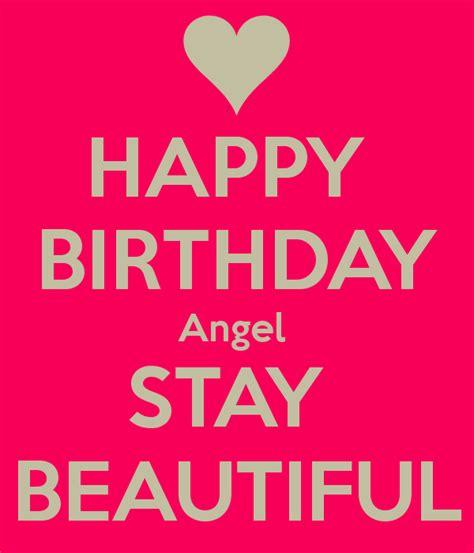 imagenes de happy birthday angel happy birthday angel stay beautiful poster chris keep
