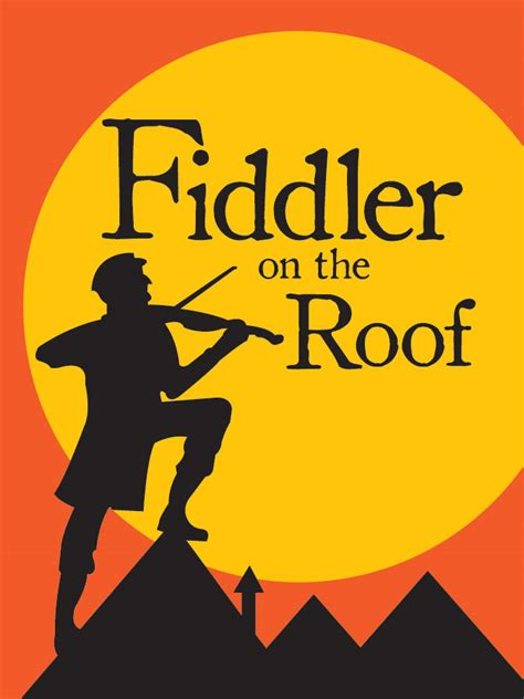 On The Roof | fiddler on the roof 2014 15 cedarville university a