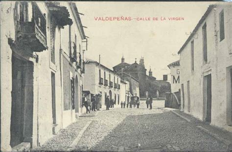 fotos antiguas valdepeñas julio 2013 luparia historia de valdepe 241 as p 225 gina 2
