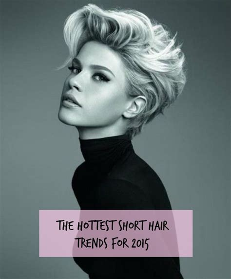 whats the lastest hair trends for 2015 2015 hottest shortest hair looks according to anthony