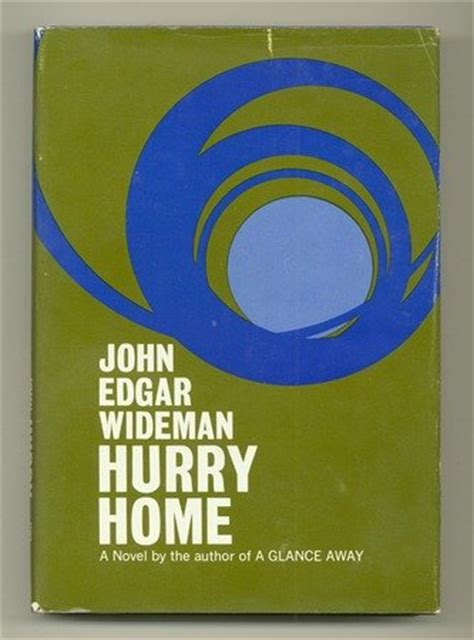 hurry home by edgar wideman reviews discussion