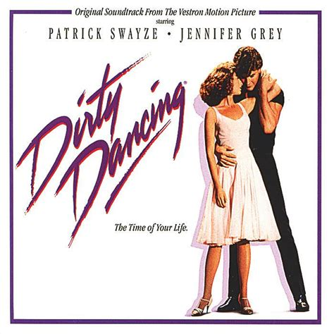 soundtrack film lawas dirty dancing mojo filter s top 15 80 s original motion picture