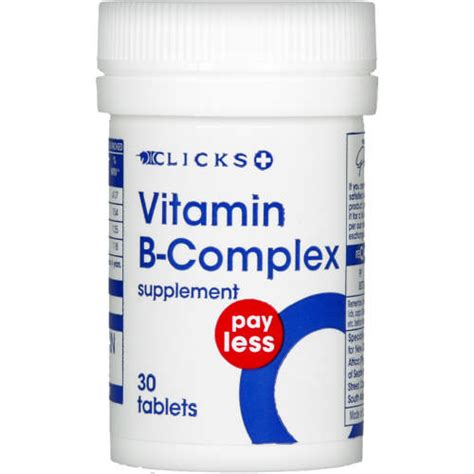 b complex supplement clicks pay less vitamin b complex 30 tablets clicks