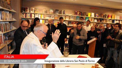 libreria san paolo torino italia inaugurazione della libreria san paolo di torino