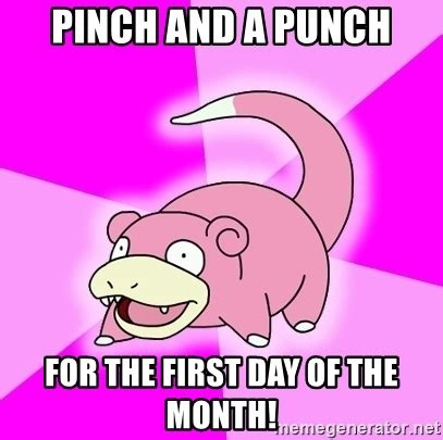 1st Of The Month Meme - pinch and a punch for the first day of the month
