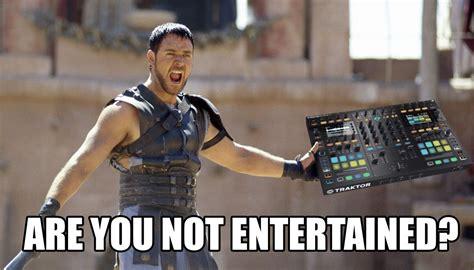 Are You Not Entertained | are you not entertained djworx