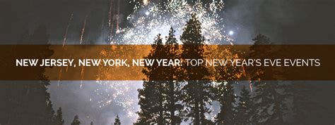 new year events new york new jersey new york new year top new year s events