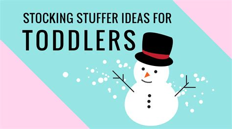 stuffer ideas for stuffer ideas for toddlers stuffers for