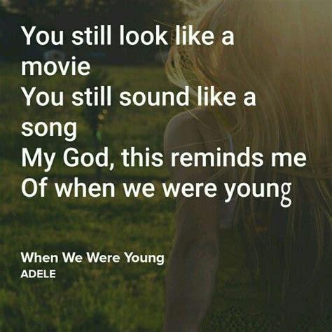 download song when we were young by adele in mp3 die besten 17 ideen zu adele lyrics auf pinterest song