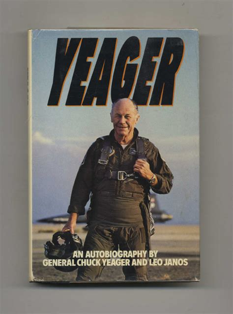 yeager biography book yeager an autobiography general chuck yeager leo janos