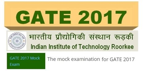 Iit Roorkee Mba 2017 by Iit Roorkee Releases 23 Mock Exams For Gate 2017