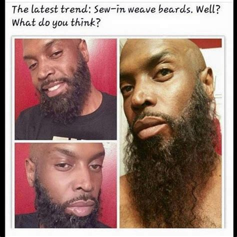 black men wearing weaved beards checkout the latest fashion trends for guys sew in weave