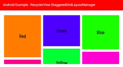 android layout manager exle android recyclerview staggeredgridlayoutmanager exle