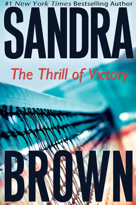 The Thrill Of Victory the thrill of victory by brown being