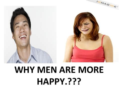 happy why more or why men are more happy