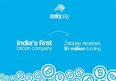 Bitcoin Zebpay | zebpay raises 1 million to promote bitcoin wallet in