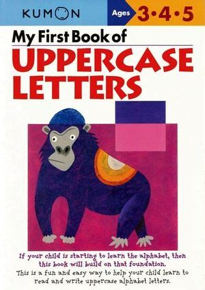 my book of uppercase letters kumon workbooks my book of uppercase letters kumon 477430705x