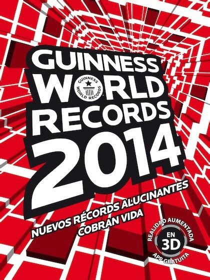 libro guinness world records 2008 guinness world records 2014 guinness sinopsis del libro rese 241 as criticas opiniones