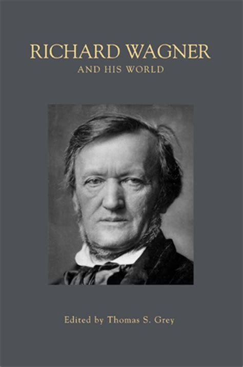understanding the leitmotif from wagner to books grey t s ed richard wagner and his world ebook and