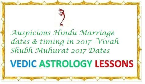 Auspicious Hindu Marriage dates & timing in 2017 (Vivah