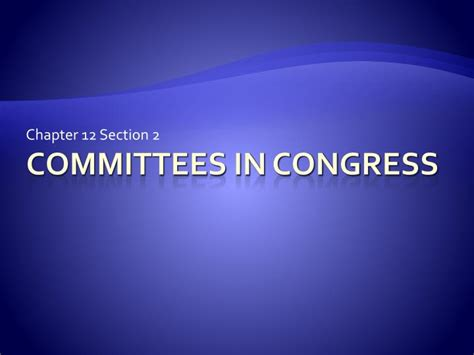 Ppt Committees In Congress Powerpoint Presentation Id
