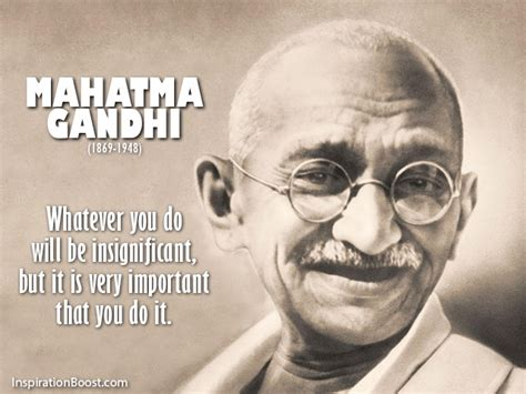 gandhi biography quotes action quotes inspiration boost