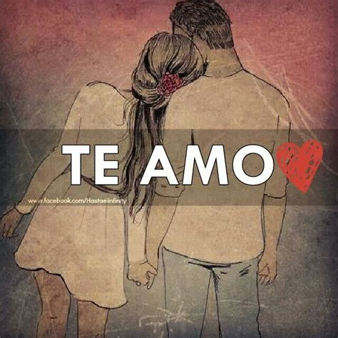 te amo and tes on pinterest te amo el amor y todo lo contrario pinterest