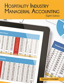 hospitality accounting second edition a financial and managerial accounting reference books ahlei products educational institute