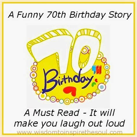 Humorous 70th Birthday Quotes 70th Birthday Poems Funny Pictures To Pin On Pinterest