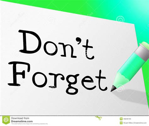 Dont Forget by Don T Forget Indicates Keep In Mind And Agenda Stock