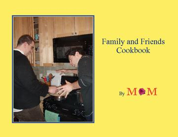 Friend And Family Cookbook family and friends cookbook book 37096 bookemon